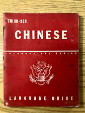 CHINESE: A Guide to the Spoken Language - 1943 - War Department - TM 30-333