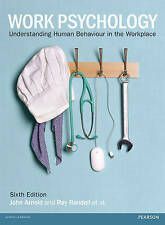 Work Psychology: Understanding Human Behaviour in the Workplace by Don Harris, I