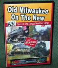 "20422 TRAIN RAILROAD DVD ""OLD MILWAUKEE  #261 STEAM NEW RIVER GORGE"""