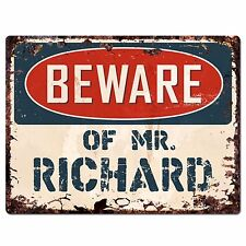 Pp4032 Beware of Mr. Richard Plate Chic Sign Home Store Wall Decor Funny Gift