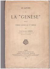 GAMBER Stanislas - LIVRE DE LA GENESE DANS LA POESIE LATINE AU Vè SIECLE - 1899