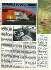 ESSAI ARTICLE PRESSE REPORTAGE RENAULT FUEGO TURBO ANNEE 1984 4 PAGES