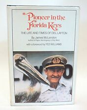 "Del Layton SIGNED Book ""Pioneer In The Florida Keys"" - Signed to Ernest Borgnine"