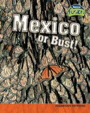 Mexico or Bust!: Migration Patterns (Raintree Fusion: Life Science), New, Underw