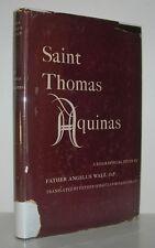 SAINT THOMAS AQUINAS Biography - Walz, Father Angelus First Edition 1st Printing