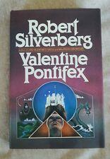 Valentine Pontifex by Robert Silverberg HCDJ Vintage 1983 1st Edition 1st Print