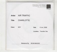 (HD261) Air Traffic, Charlotte - 2006 Test pressing CD