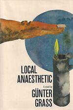 """Nobel Prize Winner GUNTER GRASS """"Local Anaesthetic"""" (1970) SIGNED FIRST PRINTING"""