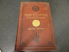The Great Navigators of the Eighteenth Century by Jules Verne 1880 SAMPSON LOW