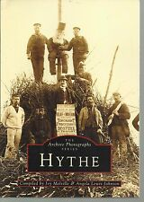 Hythe, Kent, Local History/Nostalgia. Archive Photographs. PB VG 1995