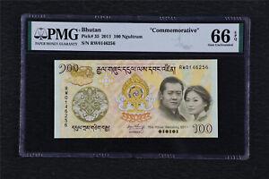 "2011 Bhutan ""Commemorative"" 100 Ngultrum Pick#35 PMG 66 EPQ Gem UNC"