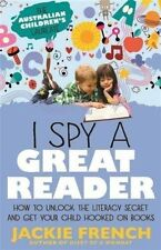 I Spy a Great Reader: How to Unlock the Literacy Secret and Get Your Child...
