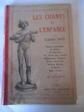 Les chants de l'enfance par Claude Augé Ancien livre scolaire 1930