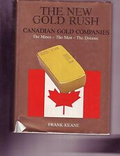 New Gold Rush Canadian Gold Companies  Volume 1