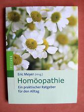 Buch HOMÖOPATHIE v. Eric Meyer (Hrsg.) Ratgeber Gesundheit
