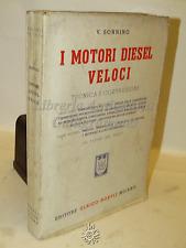 MECCANICA - V. Sonnino: I MOTORI DIESEL veloci - Hoepli 1941 TECNICA COSTRUZIONE