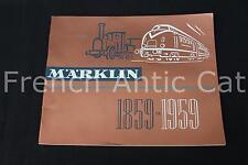 P668 Rare catalogue TRAIN MARKLIN 1859 1959 Neuf 100 ans 65 pages Fr auto