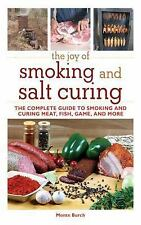 The Joy Of Smoking And Salt Curing Guide Book To Learn Food Smoking Cookbook New