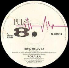 ROZALLA  - Born To Luv Ya - Pulse-8