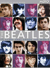 "The ""Beatles"": Ten Years That Shook the World (Mojo Magazine), , Very Good Book"