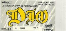 RARE / TICKET BILLET DE CONCERT - DIO : LIVE A PARIS ( FRANCE ) 1986