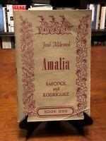 AMALIA by Jose Marmol (James C. Babcock & Mario B. Rodriquez) Vintage 1949 Ed