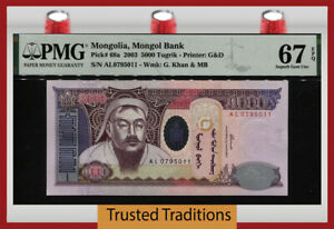 TT PK 68a 2003 MONGOLIA 5000 TUGRIK KHAN PMG 67 EPQ SUPERB GEM UNCIRCULATED