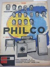 ADVERTISING PUBBLICITA' PHILCO RADIO TELEVISIONE FRIGORIFERI CUCINE  --  1960