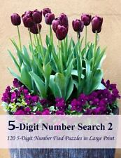 5-Digit Number Search 2 : 120 5-Digit Number Find Puzzles in Large Print by...