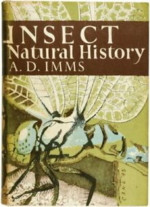 Collins New Naturalist Library (8) - Insect Natural History, A. D. Imms, Excelle