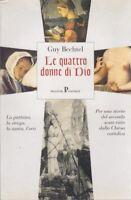 Guy Bechtel, Le quattro donne di dio, Pratiche editrice, 2001, Nuovi saggi