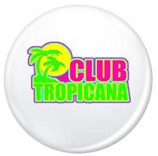 Club Tropicana Retro 80s 38mm Pin Button Badge