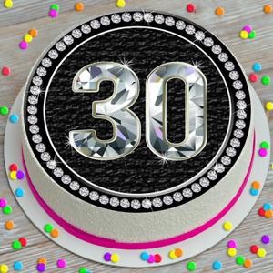 LARGE CAKE TOPPER 7.5 INCH EDIBLE ICING BLACK DIAMONDS 30TH CELEBRATION 146117