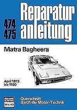 Matra Bagheera a partir de 1973-80 instrucciones de reparación @ @ nuevo & OVP @