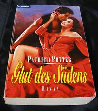 Glut des Südens    -   Patricia Potter   -    historische Liebesromane