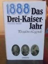Karlheinz Wagner: 1888. Das Drei-Kaiser-Jahr. Preussens Legende  -HC