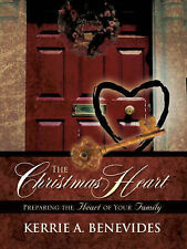 NEW The Christmas Heart by Kerrie A. Benevides