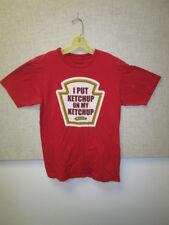 "Heinz ""I Put Ketchup on My Ketchup"" Medium T-Shirt by WeLoveFine"