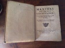 MAXIMES DE DROIT COUTUMIER - Thaumas de la THAUMASSIERE 1691  BERRY