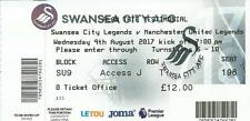 SWANSEA CITY v MANCHESTER MAN UTD UNITED 2017  LEGENDS   TATE TESTIMONIAL TICKET