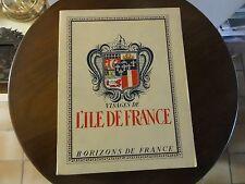 livre. visage de l'ile de France. horizons de France . 1948