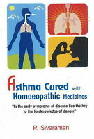 Asthma Cured With Homoeopathic Medicines, Paperback by Sivaraman, P., Brand N...