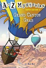 A to Z Mysteries Super Edition #11: Grand Canyon Grab by Roy, Ron