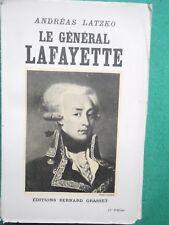 LE GENERAL LAFAYETTE ANDREAS LATZKO 1935 GRASSET REVOLUTION FRANCAISE