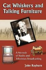 Cat Whiskers and Talking Furniture Media Memoir Radio and Television Biography