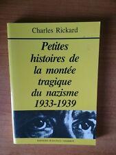 PETITES HISTOIRES DE LA MONTEE TRAGIQUE DU NAZISME 1933-1939