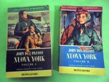 DOS PASSOS.NUOVA YORK VOL.I E II.MONDADORI LIBRI DEL PAVONE 1954