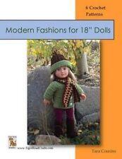 "Modern Fashions for 18"" Dolls: 6 Crochet Patterns by Cousins, Tara -Paperback"