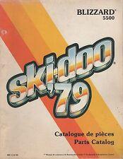 1979 SKI-DOO BLIZZARD 5500 SNOWMOBILE PARTS MANUAL P/N 480 1110 00 (572)