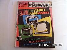 LE HAUT PARLEUR N° SPECIAL SALON DE LA RADIO ET DE LA TELEVISION 10/1958    H20